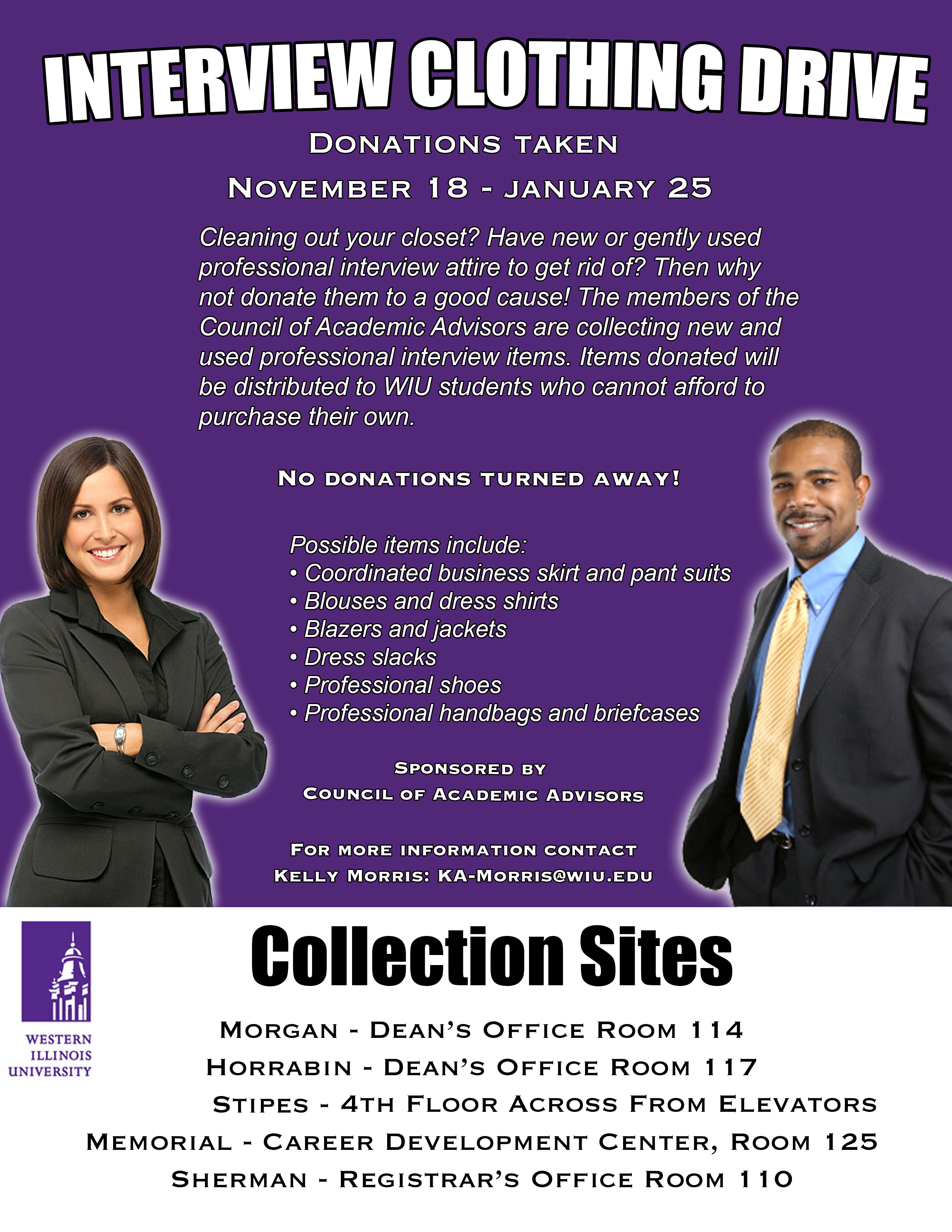 Interview Clothing Drive - contact Kelly Morris, KA-Morris@wiu.edu