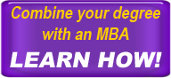 combine your degree with an MBA. Learn how.