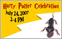 Harry Potter celebration July 24, 2007 from 2-4pm