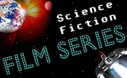 Sci-Fi film series to be shown in the Mallpass library from Sept. 8th through Oct. 27th.