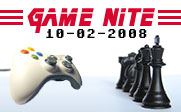Image of a video game controller facing one side of a chess board with the text Game Nite 10-02-2008.