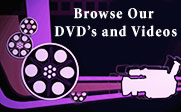 Illustration of a movie camera and some reels of film with the text Browse Our DVD's and Videos.
