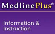 Medline Plus Information & Instruction