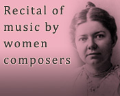 Image of Amy Beach with the text Recital of music by women composers
