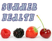 Photo of berries and the text Summer Health.