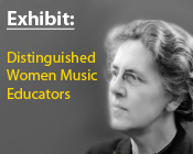 Photo of Nadia Boulanger with the text Exhibit: Distinguished Women Music Educators.