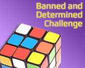 Photo of a rubrics cube and the text Banned and Determined Challenge