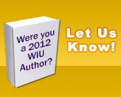 Illustration of a book with the text Where you a 2012 WIU Author? Let Us Know!