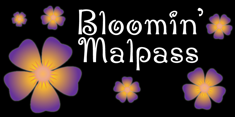 Graphic with flowers and text Bloomin' Malpass