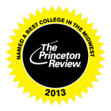 The Princeton Review: Named 2013 Best College in the Midwest