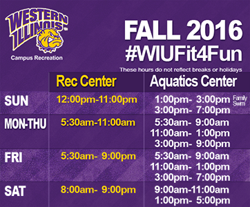 WIU Campus Recreation Fall 2016 Hours