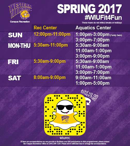 WIU Campus Recreation Spring 2017 Regular Hours