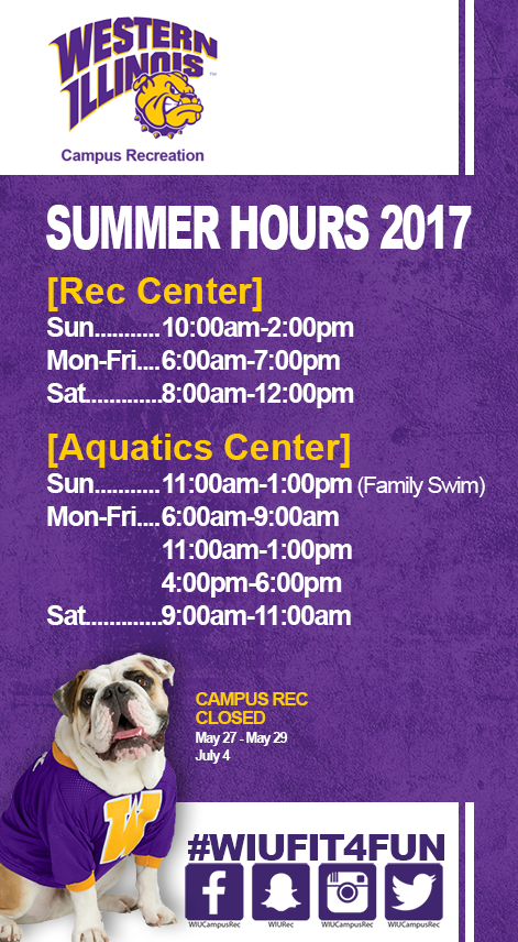 WIU Campus Recreation Summer Hours 2017