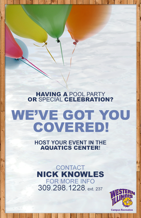 Contact Nick Knowles at 309-298-1228 for pool party details