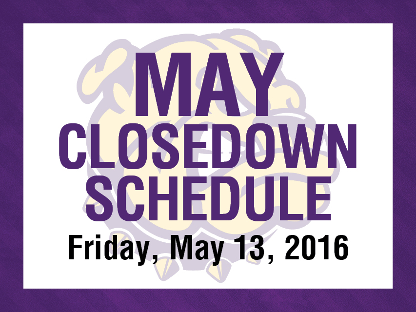 May Closedown Schedule
