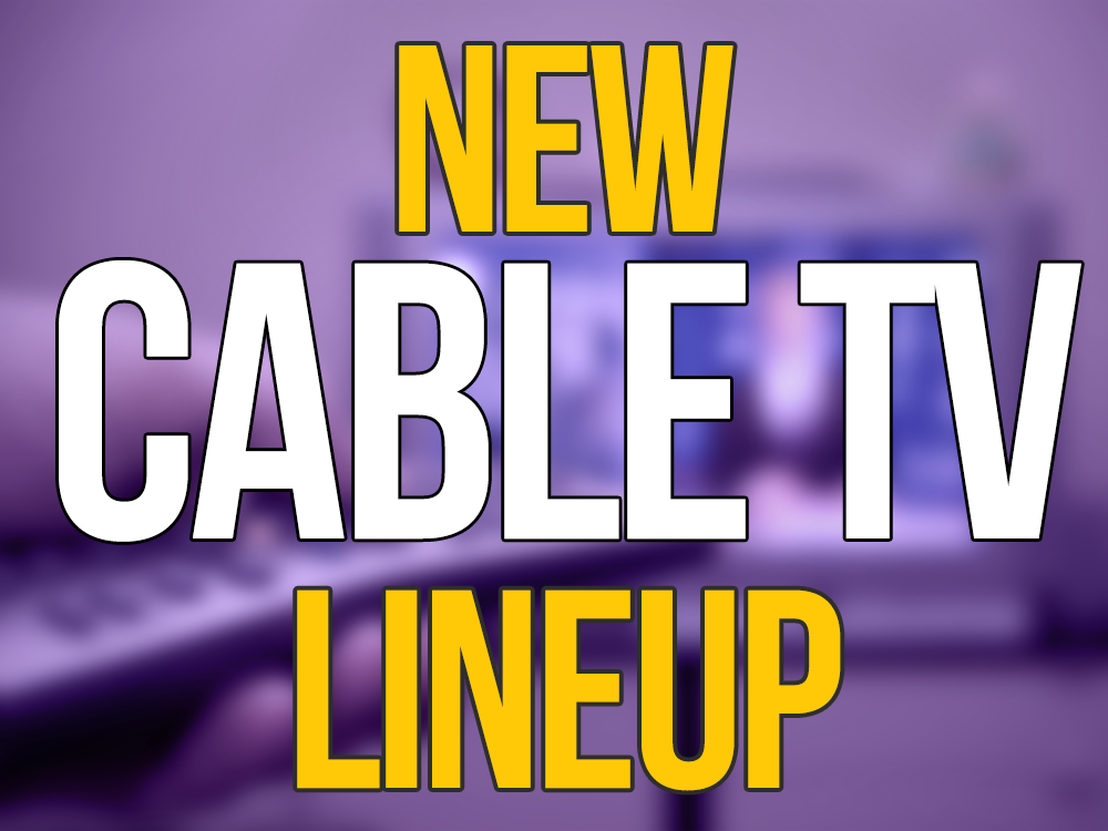 New Cable TV Lineup