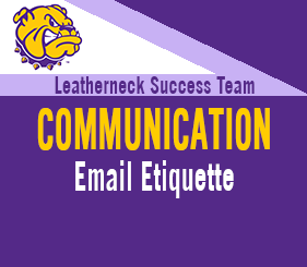 Leatherneck Success Team - Communication - Email Etiquette