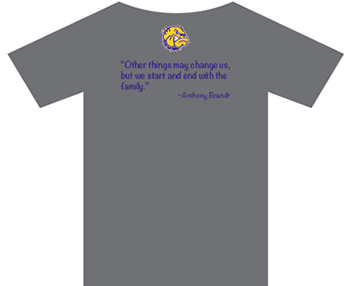 Back of the family day t-shirt: Other things may change us, but we start and end with the family - Anthony Brandt