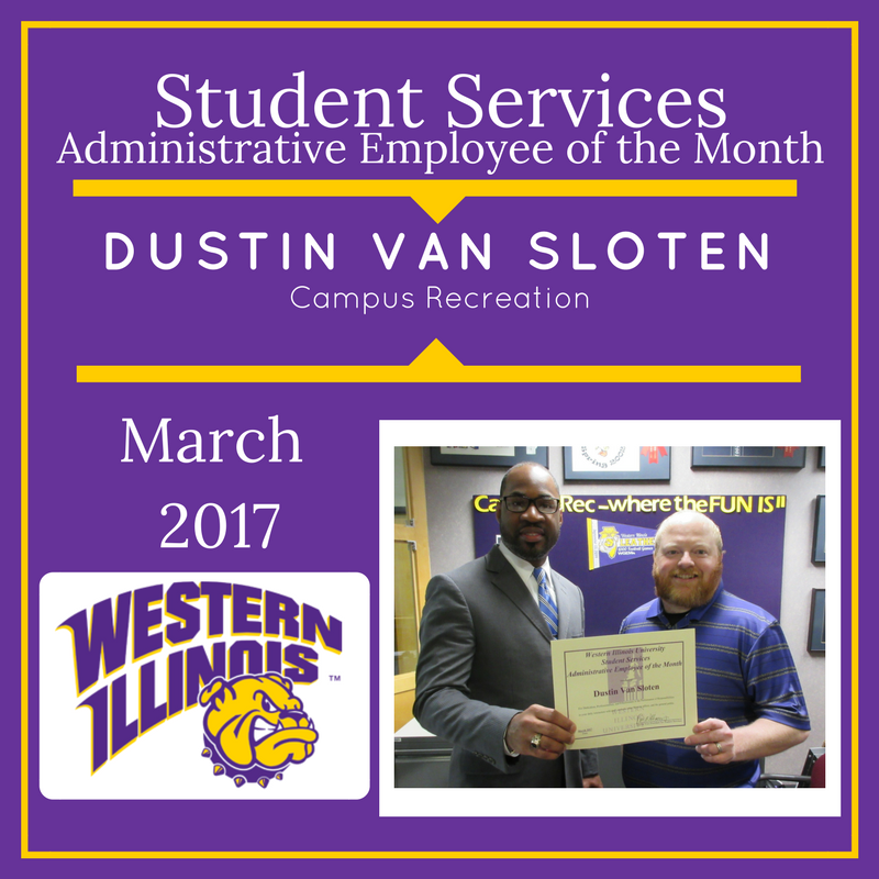 Administrative Employee of the Month - Dustin Van Sloten, Campus Recreation